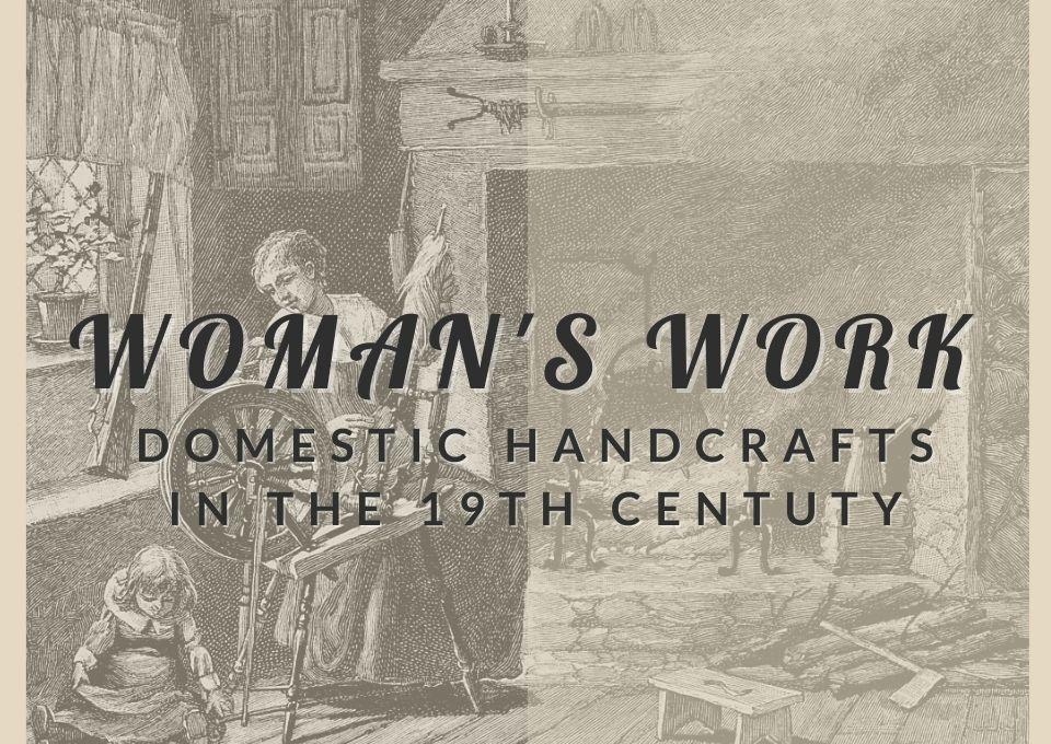 Past-Exhibit-womans-work-left-panel