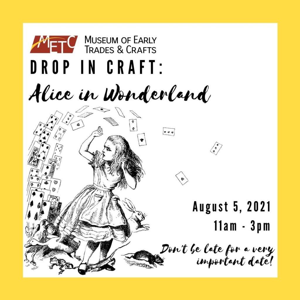 Drop-in Craft: Alice in Wonderland